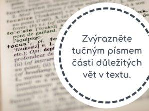 Zvýrazněte tučným písmem části důležitých vět v textu.
