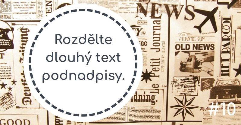 Rozdělte dlouhý text podnadpisy.