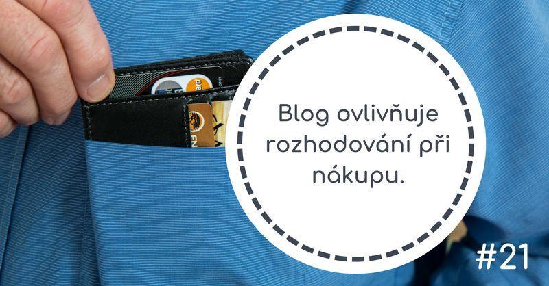 Blog ovlivňuje rozhodování při nákupu.
