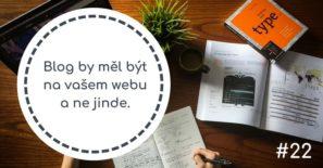 Blog by měl být na vašem webu a ne jinde.
