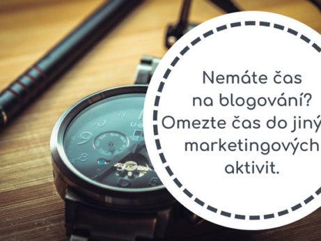 Nemáte čas na blogování? Omezte čas do jiných marketingových aktivit.