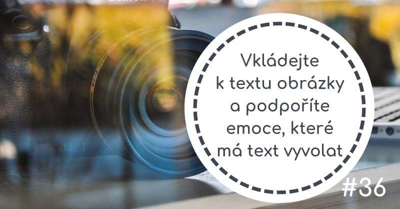 Vkládejte ktextu obrázky apodpoříte emoce, které má text vyvolat